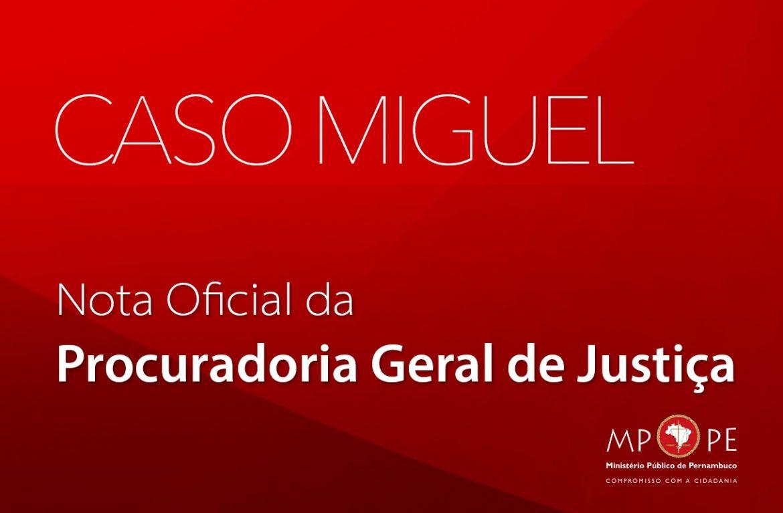 Ministério Público emitiu nota oficial sobre caso Miguel